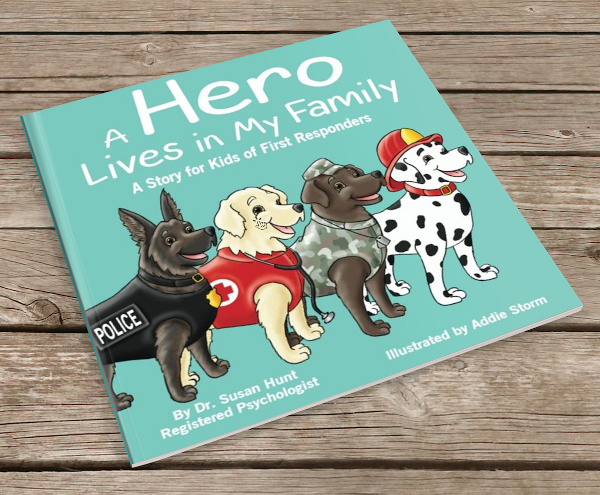 A Hero Lives in My Family: A Story for Kids of First Responders
